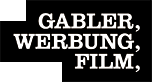 GABLER, WERBUNG, FILM,